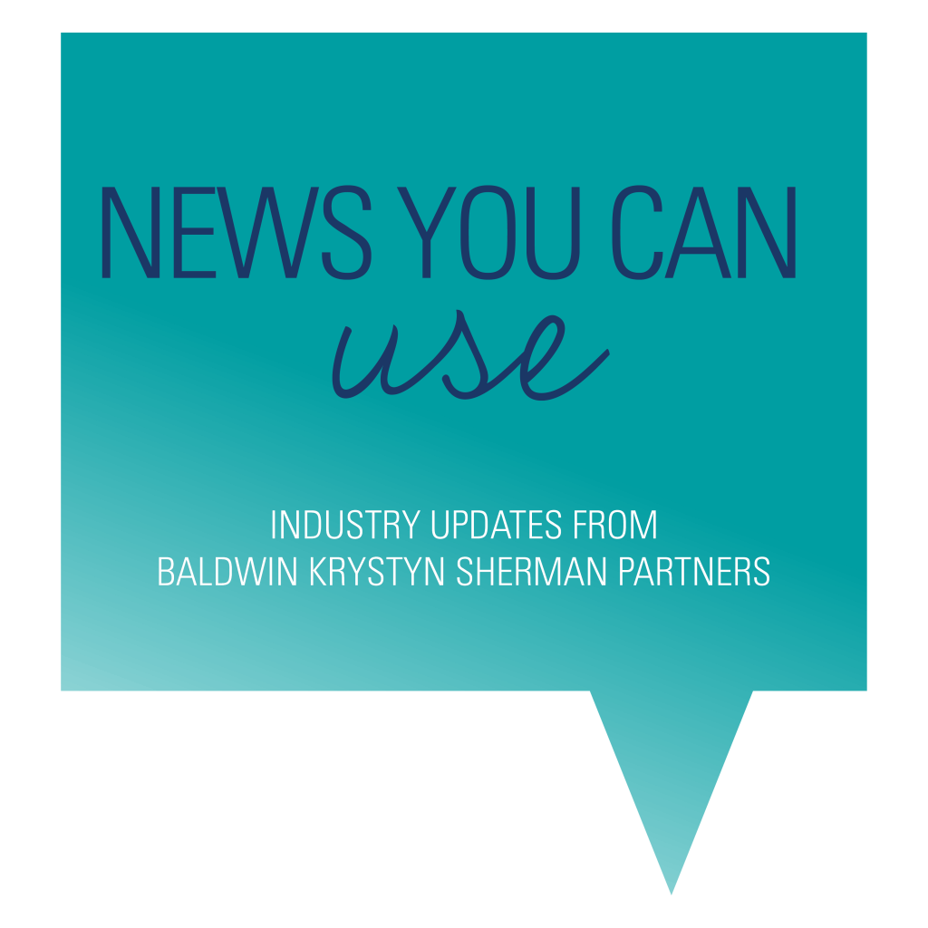 News You Can User Industry Updates From Baldwin Krystyn Sherman Partners